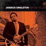 Jarekus Singleton CD cover