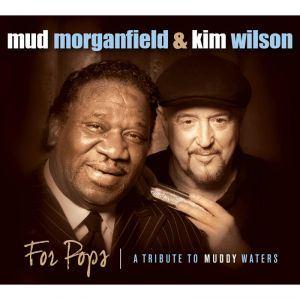 Mud Morganfield & Kim Wilson CD cover