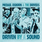 Michael Osborn & The Drivers CD cover