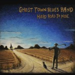 Ghost Town Blues Band CD cover