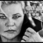 Karen Lovely 10 miles of bad road
